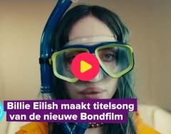 Karrewiet: Billie Eilish wordt jongste James Bond-zangeres ooit
