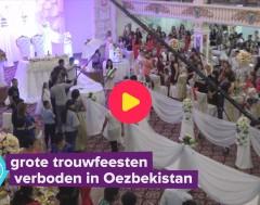 Karrewiet: Grote trouwfeesten verboden in Oezbekistan