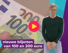 Karrewiet: Nieuwe briefjes van 100 en 200 euro