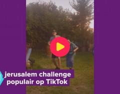 Karrewiet: Jerusalem Challenge populair op TikTok