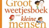 Groot weetjesboek over kleine mensen