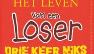Het leven van een Loser: Drie keer niks