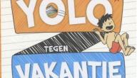 Otto-Jan zegt yolo tegen vakantie