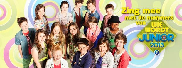 Zing mee met de nummers van Wie wordt Junior 2013